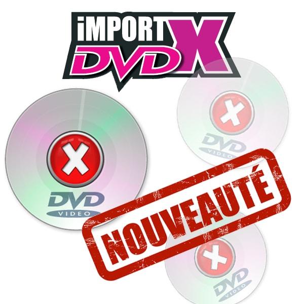 Nouveautés DVD X